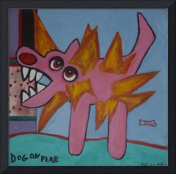 Dog on Fire