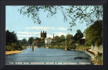 HUK0405 River Wye, Suspension Bridge &Cathedral He