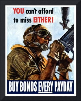 You Can't Afford To Miss Either - Buy Bonds Every