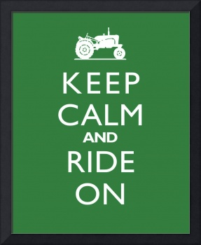 Keep Calm and Ride On TRACTOR John Deere Green