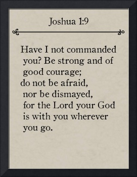 Joshua 1:9- Bible Verse Wall Art Collection