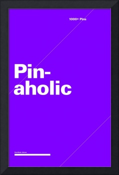 Pinaholic typographic poster - Purple and White