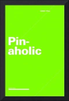 Pinaholic typographic poster - Green and White
