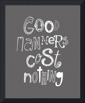 Good Manners Sketch • Gray