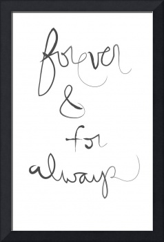 forever and for always