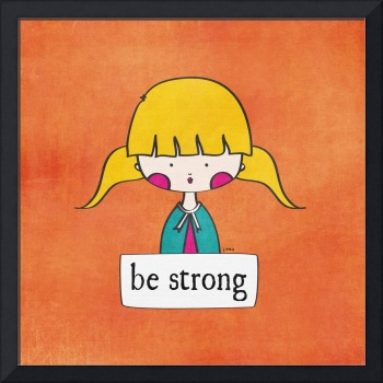 Be Strong by Linda Tieu