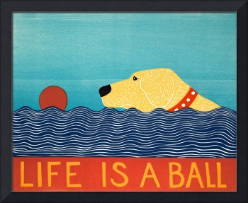 Life Is A Ball Yell