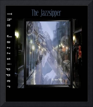THE JAZZSIPPER
