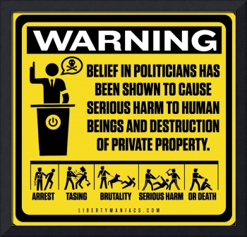 Politician Warning Sign