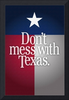 Don't Mess With Texas 2