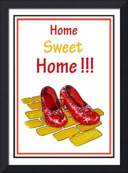 Home Sweet Home Ruby Slippers Wizard Of Oz