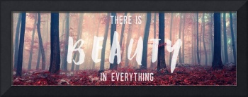 There is Beauty in Everything Panorama Wall Art