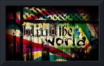 Blind the world (part of series)