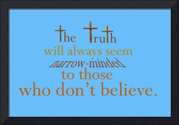 The Truth--A Controversial Statement