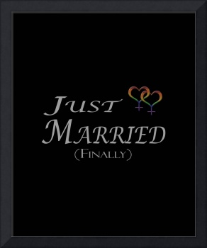 Just Married (Finally) - Lesbian Pride - Marriage