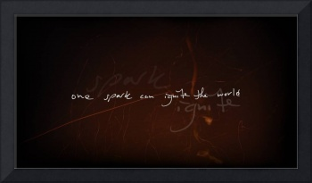 One Spark Can Ignite the World