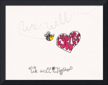 We will bee together