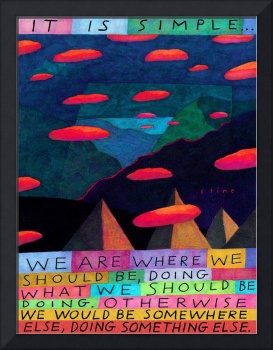 It Is Simple...We Are Where We Should Be...