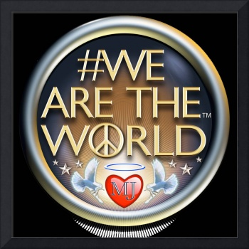 We are the World for Global Peace, Love & Unity