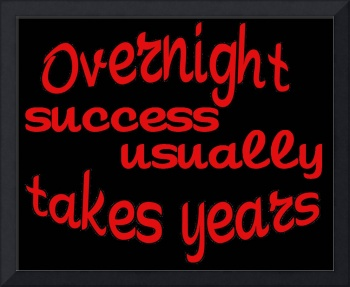 Funny quotes Overnight Succes