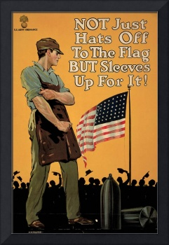Not Just Hats Off To The Flag But Sleeves Up For I