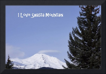 I Love Shasta Mountain Photography Art Prints