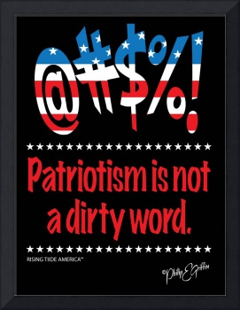 Patriotism is not a dirty word.