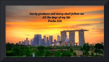 Psalm 23 , Goodness, City and Sky