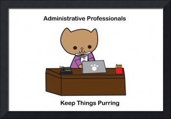 Administrative Professionals Keep Things Purring