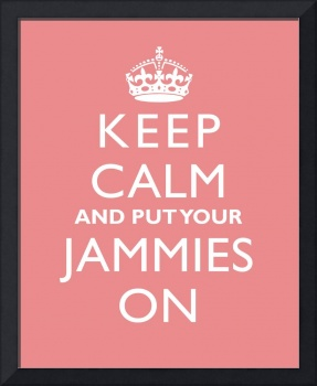 Keep Calm and Put Your Jammies On COTTON CANDY
