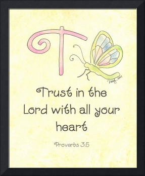 Letter T - Proverbs 3:5