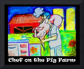 Chef on The Pig Farm