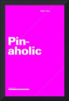 Pinaholic typographic poster - Pink and White
