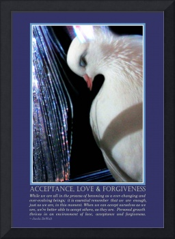 Acceptance, Love and Forgiveness