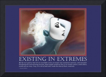 Existing in Extremes