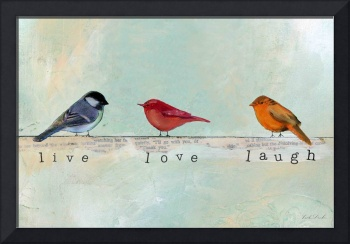 Bird Inspirations - Live Love Laugh