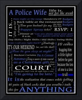 The Original Police Wife Print
