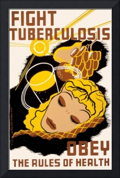 Fight Tuberculosis Obey Health Rules (1941)