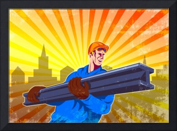 Steel Worker Carry I-Beam Retro Poster