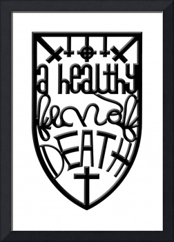 a healthy fear of death (black, beveled)
