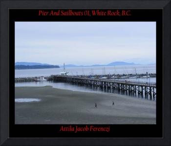 Pier And Sailboats White Rock BC
