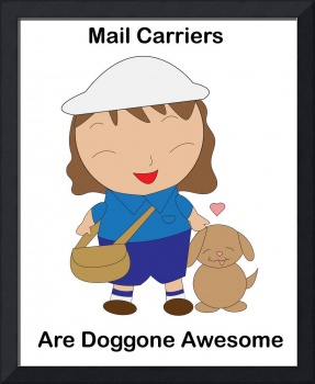 Female Mail Carrier Doggone Awesome