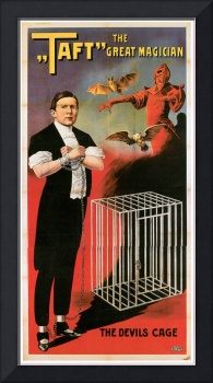 Taft - The Great Magician with the Devils Cage