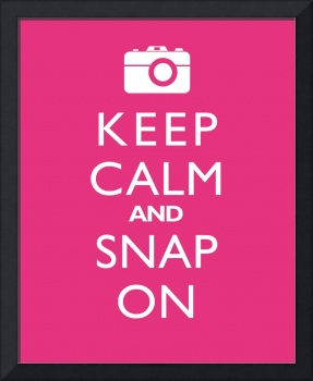 Keep Calm and Snap On PASSION