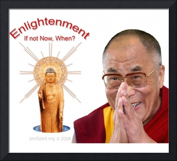 Enligthenment - If not Now, When? - Dalai Lama and