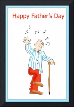Happy Fathers Day, Dancing Grandfather