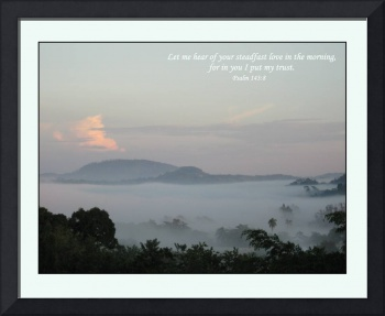 Psalm 143:8 Loma Monja and Morning Mist