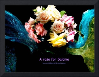 A Rose for Salome
