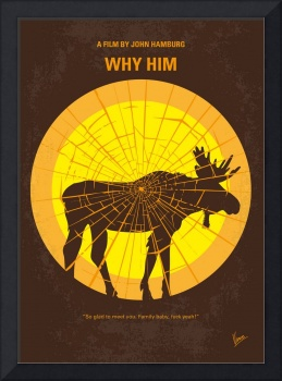 No859 My Why Him minimal movie poster