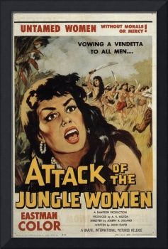 CULT MOVIE POSTER - ATTACK OF THE JUNGLE WOMEN